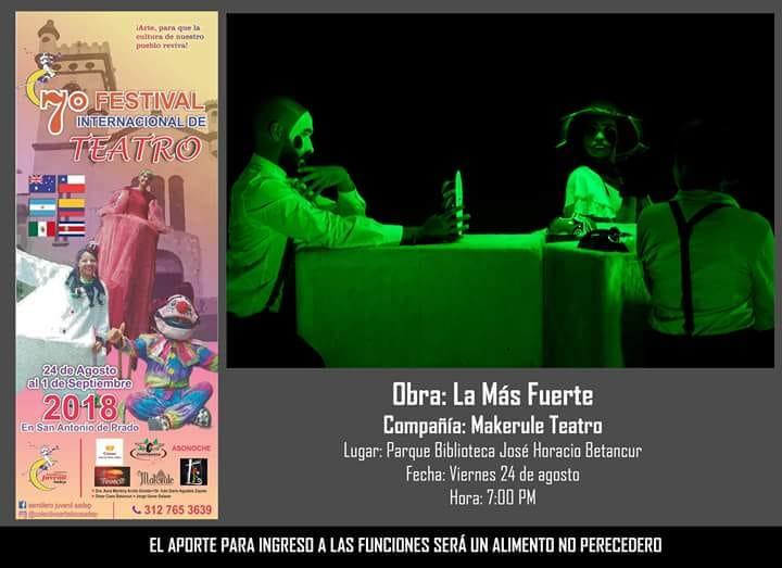 Festival Internacional De Teatro Viernes 24 De Agosto 7 Pm