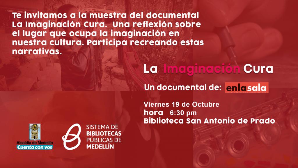 Muestra Del Documental La Imaginación Cura.