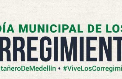 Dia Municipal De Los Corregimientos De Medellín