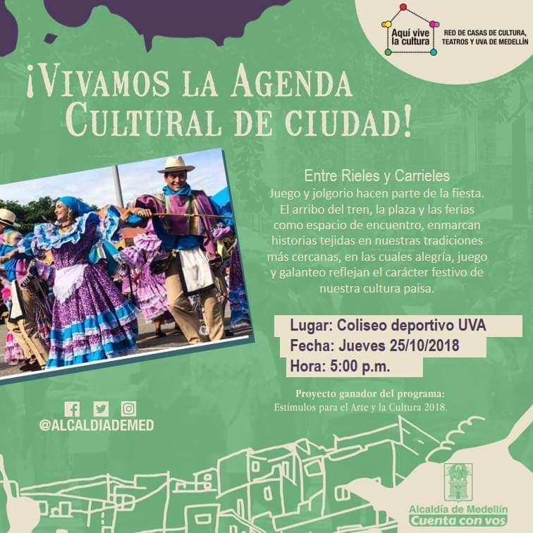 Agenda Cultural De Ciudad, Entre Rieles Y Carrieles¡