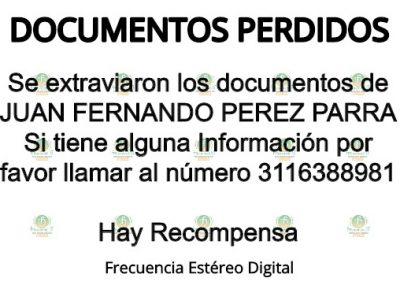 Hay Recompensa¡ Por Los Documentos De Juan Fernando Pérez Parra