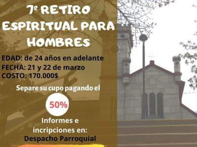 Invitación! Inscríbete Al Séptimo Retiro Espiritual Para Hombres