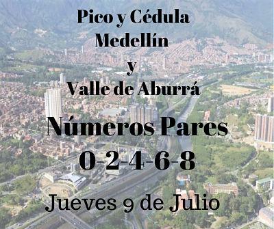 Conoce El Pico Y Cédula Para El Jueves 9 De Julio Para Medellín Y El Valle De Aburrá