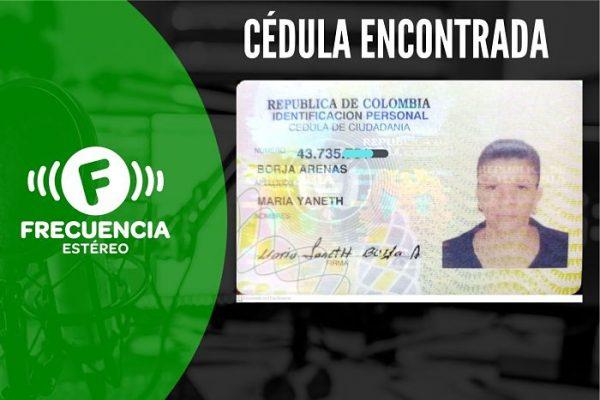 Se Encontró La Cédula De Ciudadanía De María Yaneth Borja Arenas