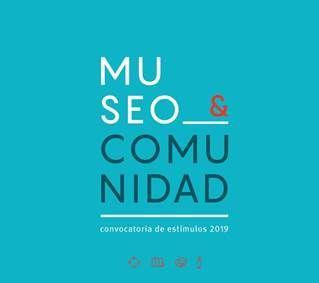 """Propuestas ganadoras en la convocatoria de estímulos  para el Arte y la Cultura, línea """"Museo y comunidad"""""""